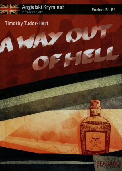 A way out of hell - Tudor-Hart Timothy