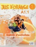 Jus d'orange 1 A1.1 Cahier d'activites