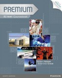 Premium B2 Coursebook with Exam Reviser, Access Code and iTest CD-ROM Pack