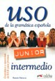 Uso de la gramatica espanola intermedio junior