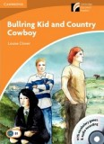 Bullring kid and country cowboy: book with cd-rom and audio cd level 4 intermediate