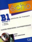 Echo b1 volume 1 cahier personnel d'apprentissage + cd