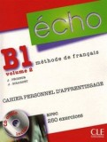 Echo b1 volume 2 cahier personnel d'apprentissage + cd