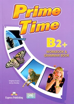 Prime time b2+ workbook & grammar book - Evans Virginia, Dooley Jenny