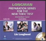 Longman preparation series for the new toeic test intermediate course: complete audio program