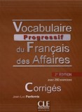 Vocabulaire Progressif du Francais des Affaires Corriges
