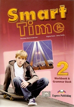 Smart Time 2 Workbook & Grammar Book - Evans Virginia, Dooley Jenny, Sendor-Gala Bożena