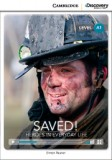 Saved! heroes in everyday life