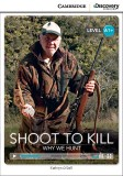 Shoot to kill why we hunt
