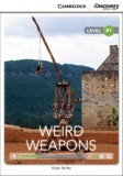 Weird weapons