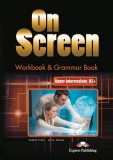 On Screen Upper-intermediate Workbook & Grammar