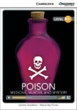 Poison: medicine, murder, and mystery
