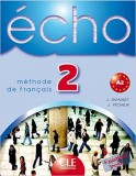 Echo 2 Methode de francais CLE