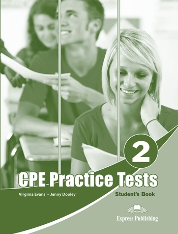 CPE Practice Tests 2 Student's Book - Evans Virginia, Dooley Jenny