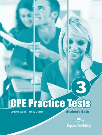 CPE Practice Tests 3 Student's Book - Evans Virginia, Dooley Jenny