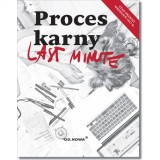Last minute - Proces karny