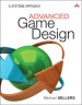 Advance Game Desing: A System Approach