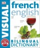 French, English Bilingual Visual Dictionary