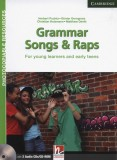Grammar Songs and Raps. For young learners and early teens