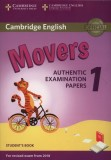 Cambridge English, Movers 1. Authentic, Examination, Papers. Student's Book