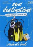 New Destinations, Student's book. Pre-intermediate A2