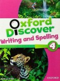 Oxford Discover 4. Writing and Spelling