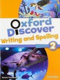 Oxford Discover 2. Writing And Spelling