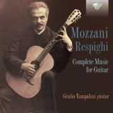 Mozzani Respighi: Complete Music for Guitar