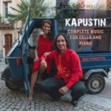 Kapustin: Complete MMusic for Cello and Piano