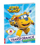 Super Wings, Transformacje