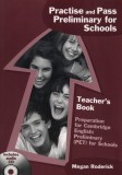 Practise and Pass Preliminary for Schools Teacher's Book +CD