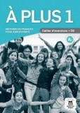 A Plus 1 Cahier d'exercices + CD