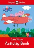 Peppa Pig In a Plane Activity Book
