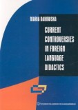 Current controversies in foreign language
