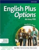 English Plus Options dla klasy VIII Student's Book