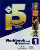 The Incredible 5 Team 1 Workbook and Grammar