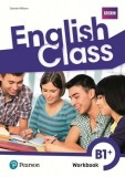 English Class B1+ Workbook
