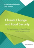 Climate Change and Food Security. The Legal Aspects with Special Focus on the European Union