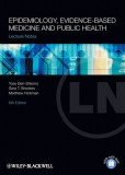 Lecture Notes Epidemiology, Evidence-based Medicine and Public Health