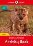 BBC Earth Baby Animals Activity Book Ladybird Readers Level 1