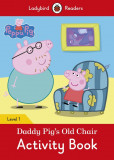 Peppa Pig: Daddy Pig's Old Chair Activity Book