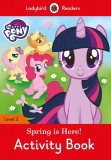 My Little Pony: Spring is Here! Activity Book