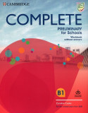 Complete Preliminary for Schools Workbook without answers B1