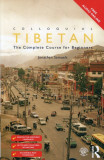 Colloquial Tibetan The Complete Course for Beginners