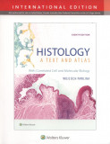 Histology: A Text and Atlas 8e