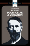 Max Weber's Politics as a Vocation