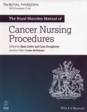 The Royal Marsden Manual of Cancer Nursing Procedures
