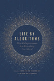 Life by Algorithms