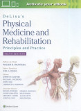 DeLisa's Physical Medicine and Rehabilitation: Principles and Practice 6e