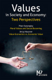 Values in Society and Economy